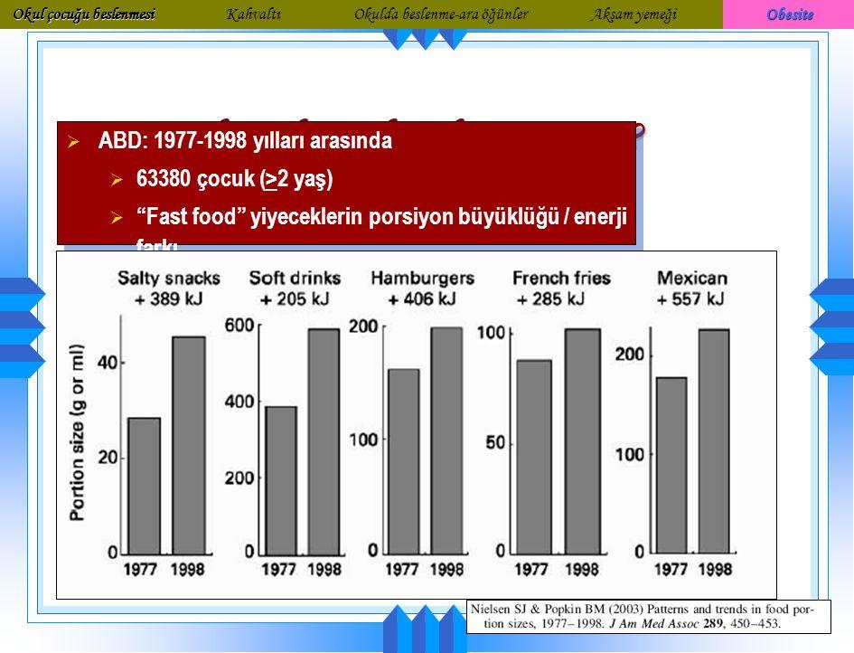 """""""Obesojenik çevre""""  Yemek faktörleri  Daha fazla seçenekte enerjili yiyecek bulmak mümkün  Aktivitelerde yemek çok önemli bir yer tutuyor  Porsiyo"""
