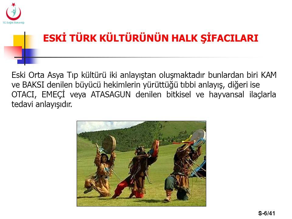 S-7/41 OCAK OLARAK BİLİNEN HALK ŞİFACILARI Anadolu da Ocak olarak adlandırılan halk şifacılarının olağanüstü yöntemlerle hastalıkları tedavi ettiklerine inanılırdı.