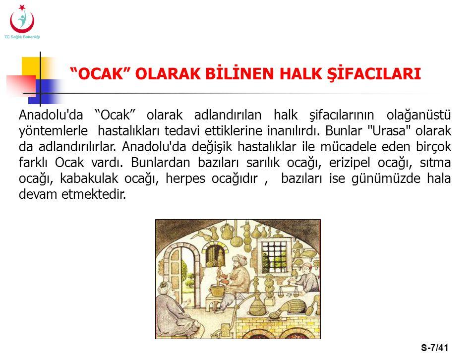 """S-7/41 """"OCAK"""" OLARAK BİLİNEN HALK ŞİFACILARI Anadolu'da """"Ocak"""" olarak adlandırılan halk şifacılarının olağanüstü yöntemlerle hastalıkları tedavi ettik"""