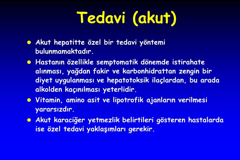 Tedavi (akut) l Akut hepatitte özel bir tedavi yöntemi bulunmamaktadır.