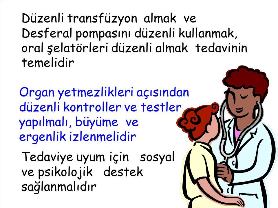 Düzenli transfüzyon almak ve Desferal pompasını düzenli kullanmak, oral şelatörleri düzenli almak tedavinin temelidir Organ yetmezlikleri açısından düzenli kontroller ve testler yapılmalı, büyüme ve ergenlik izlenmelidir Tedaviye uyum için sosyal ve psikolojik destek sağlanmalıdır