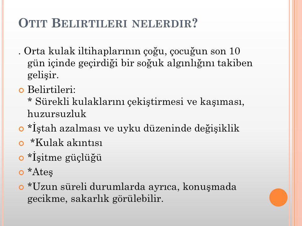 OTİT TEDAVİSİ NASIL YAPILIR  1-İLAÇ TEDAVİSİ.