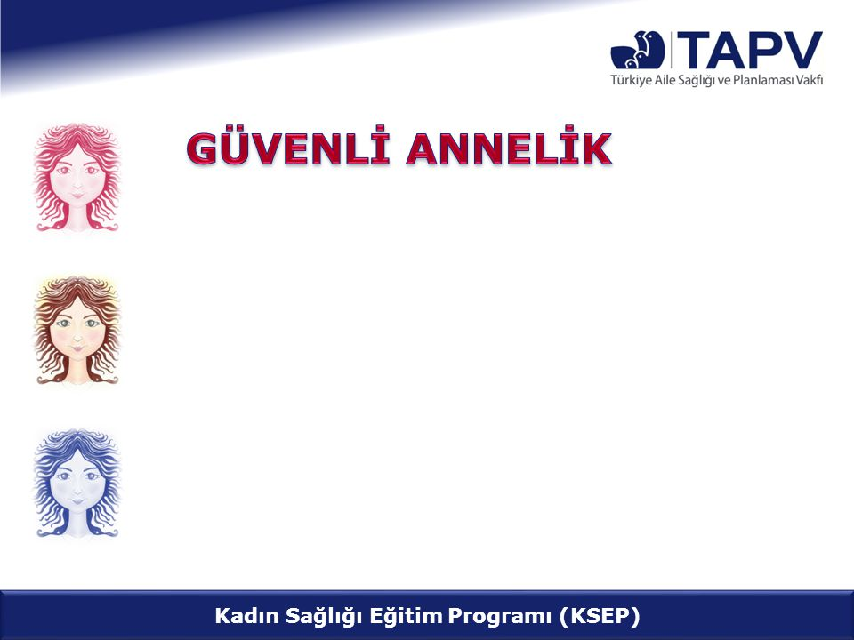 Kadın Sağlığı Eğitim Programı (KSEP)