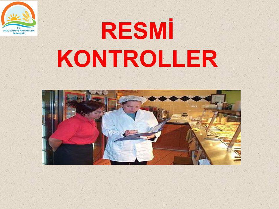RESMİ KONTROLLER