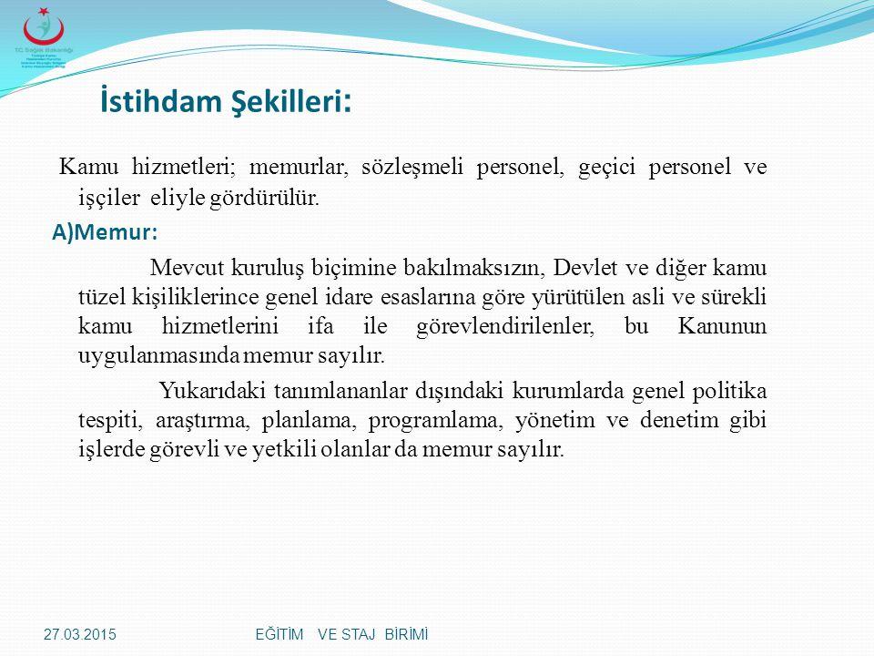 EĞİTİM VE STAJ BİRİMİ  Özürlü personel çalıştırma yükümlüğünün yerine getirilmesinin takip ve denetimi ile özürlülerin Devlet memurluğuna yerleştirilmesinden Devlet Personel Başkanlığı sorumludur.