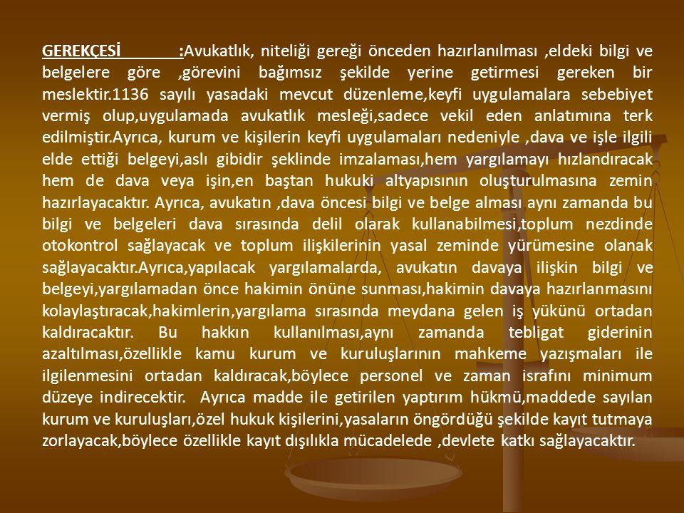 MEVCUT DÜZENLEME TASLAK METİN DÖRDÜNCÜ KISIM Staj Genel olarak: Madde 15 – (Değişik: 30/1/1979 - 2178/4 md.) Avukatlık stajı bir yıldır.