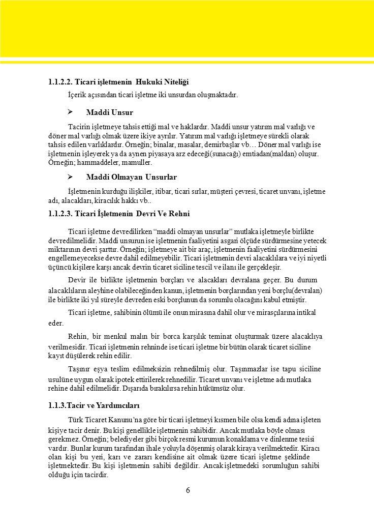 1982 TC Anayasası 657 sayılı Devlet Memurları Kanunu İcra İflas Kanunu Türk Ticaret Kanunu AKDOĞAN, Kamil, Hukuk Ders Kitabı 1-2, Tutibay Yayınları, Ankara, 1995.
