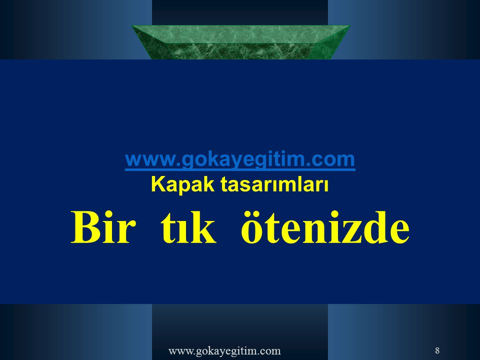 www.gokayegitim.com 14-) Aşağıdakilerden hangisi biçimsel (formel) iletişim yöntemlerinden değildir.