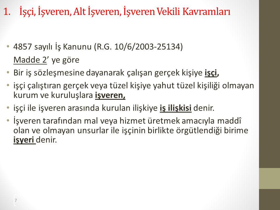 18 2.İşverenin Hak ve Yükümlülükleri 2.2.3.