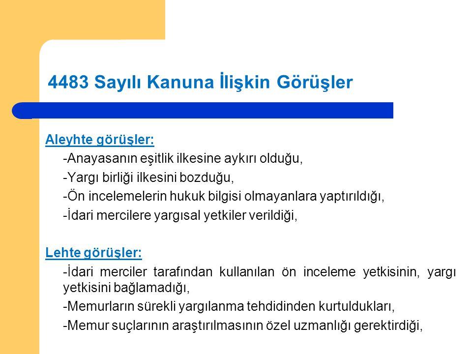 Kanunun Görevliler Açısından Kapsamı (7) Kanun Kapsamında Bulunan Görevliler 3- Kadro Karşılığı Çalıştırılan Sözleşmeli Personel: 657 sayılı Kanunun 4 üncü maddesinde tanımlanmıştır.
