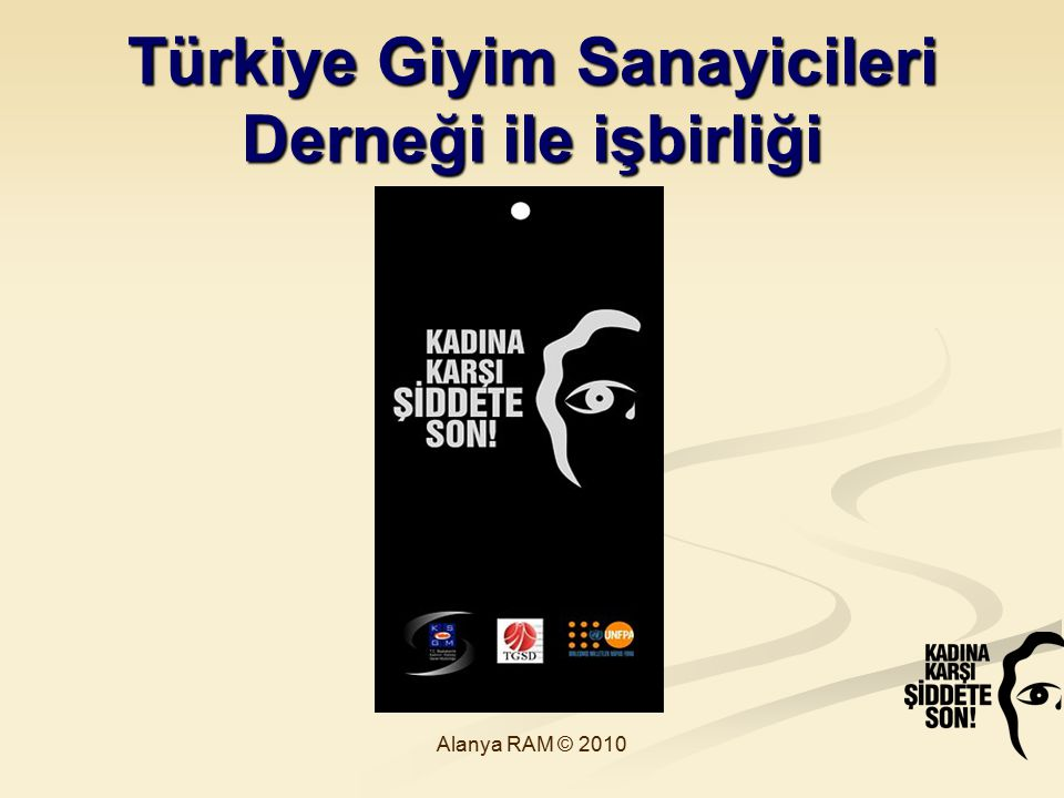 Türkiye Giyim Sanayicileri Derneği ile işbirliği Alanya RAM © 2010