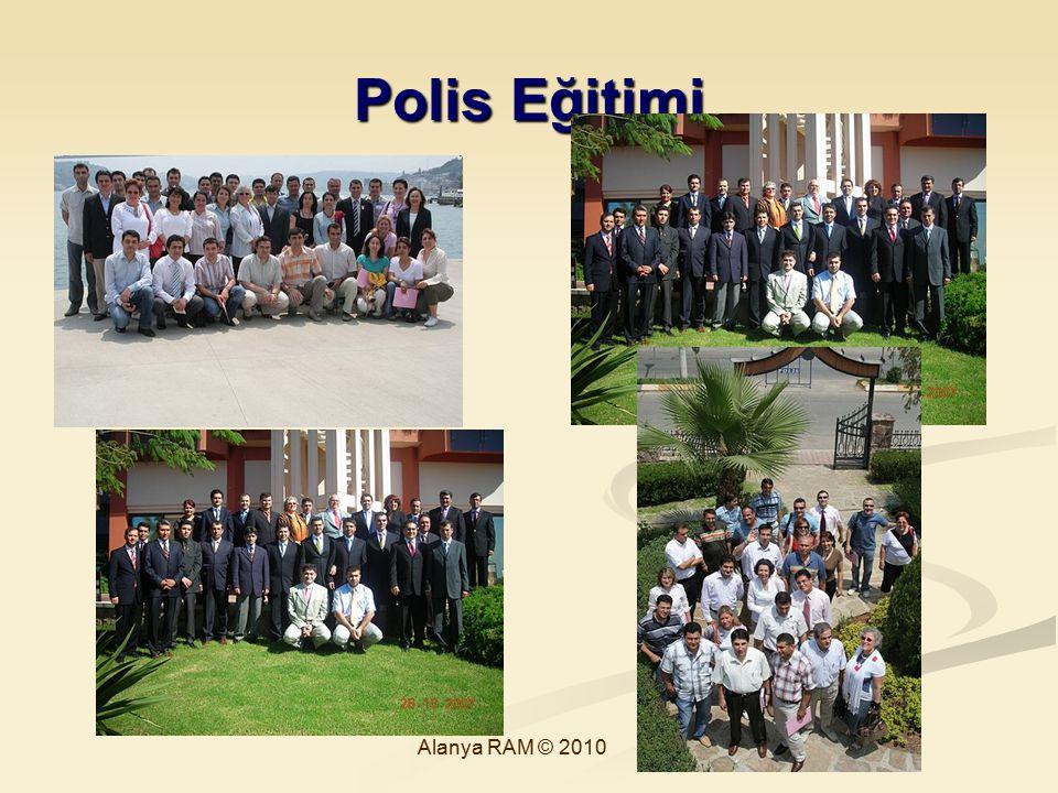 Polis Eğitimi Alanya RAM © 2010