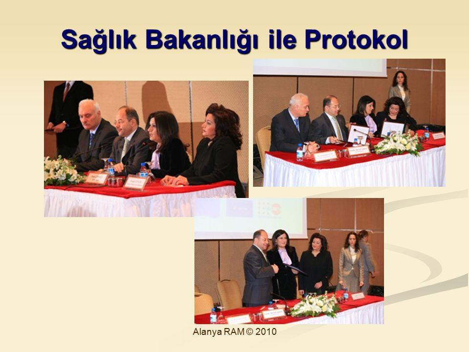 Sağlık Bakanlığı ile Protokol Alanya RAM © 2010