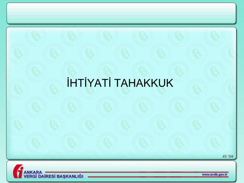 / 10445 İHTİYATİ TAHAKKUK