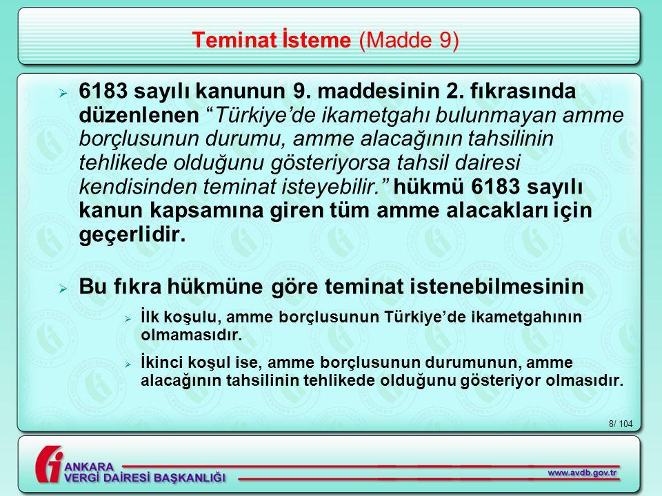 / 1048 Teminat İsteme (Madde 9)  6183 sayılı kanunun 9.