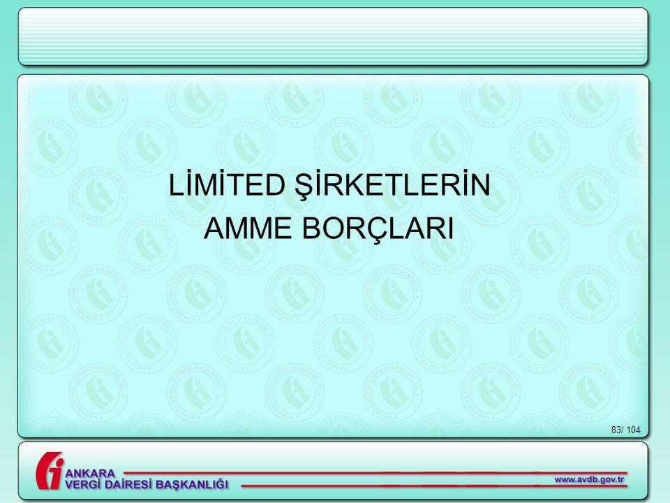 / 10483 LİMİTED ŞİRKETLERİN AMME BORÇLARI