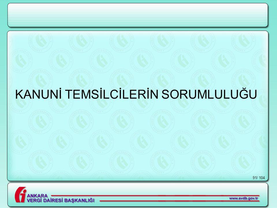 / 10491 KANUNİ TEMSİLCİLERİN SORUMLULUĞU