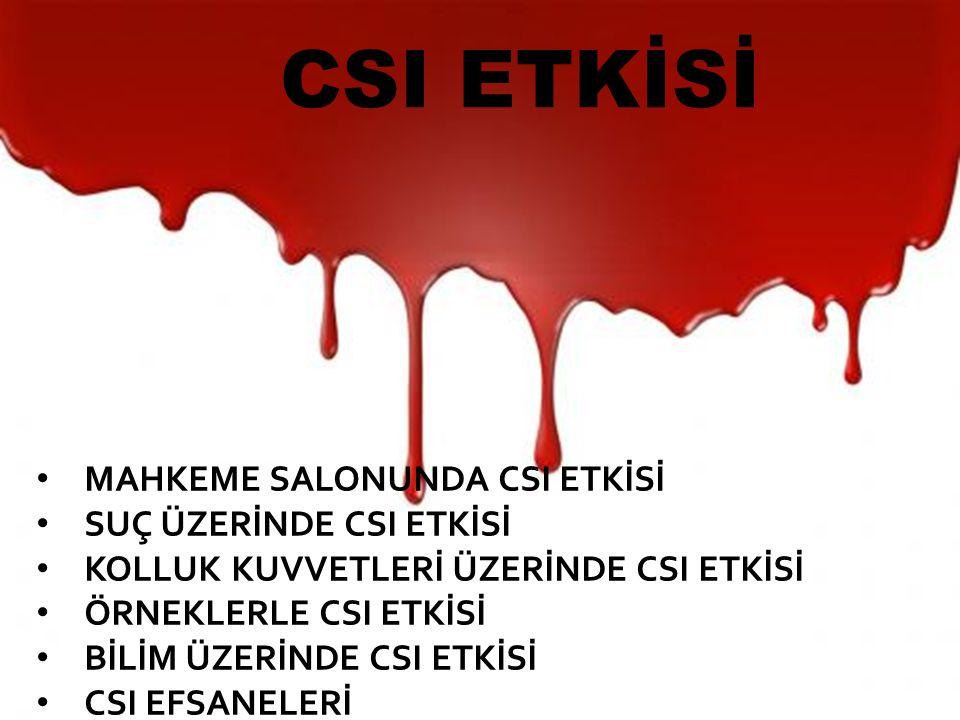CSI Dizilerinin Etkileri Türkçe'de Adli Tıp dediğimiz, bazen forensik bilimi olarak çevrilen kavram, aslında tıptan daha geniş bir anlam içerir.