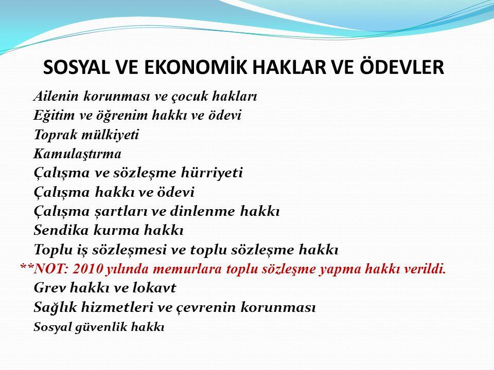 SİYASİ HAKLAR VE ÖDEVLER Türk vatandaşlığı Seçme, seçilme ve siyasi faaliyette bulunma hakları NOT: Silah altında bulunan er ve erbaşlar ile askeri öğrenciler, taksirli suçlardan hüküm giyenler hariç ceza infaz kurumlarında bulunan hükümlüler oy kullanamazlar Parti kurma, partilere girme ve partilerden ayrılma Kamu hizmetlerine girme hakkı ( Hizmete girme,Mal bildirimi, Vatan hizmeti) Vergi ödevi Dilekçe, bilgi edinme ve kamu denetçisine başvurma hakkı NOT: Kamu denetçisine başvurma hakkı 2010 yılında Anayasa'da düzenlenmiştir.