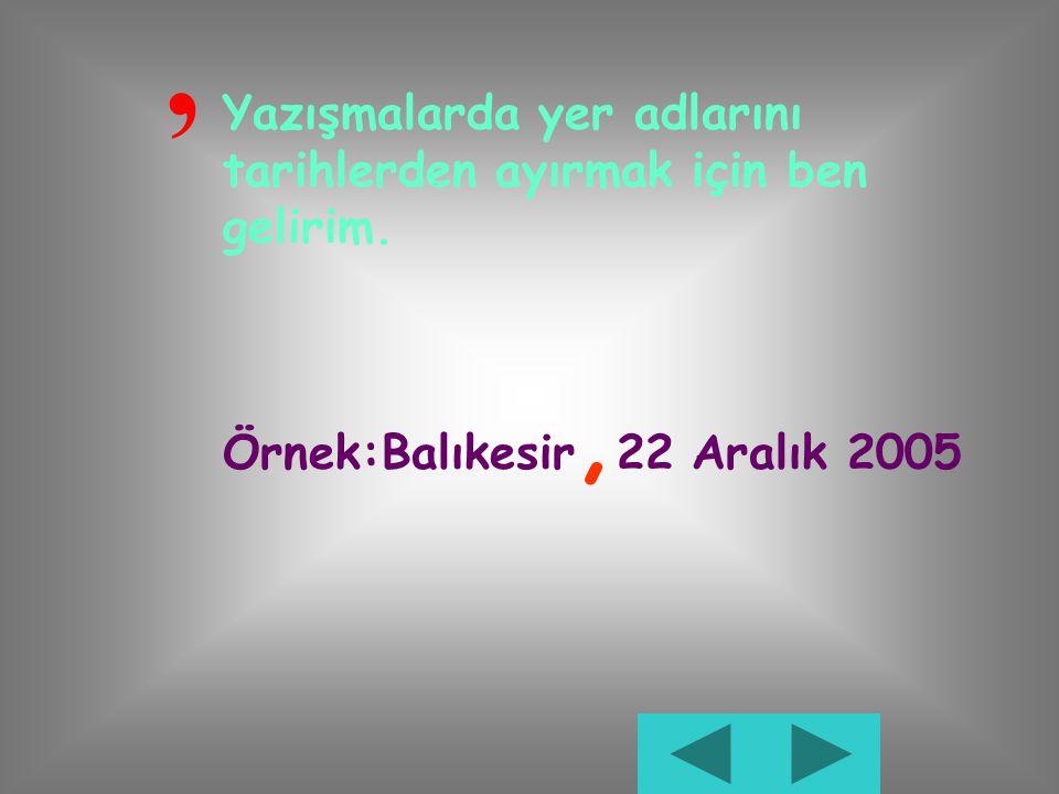, Yazışmalarda başvurulan makam adından sonra kullanılırım. Örnek:Türk Dil Kurumu Başkanlığı'na, Belediye Başkanlığı'na,