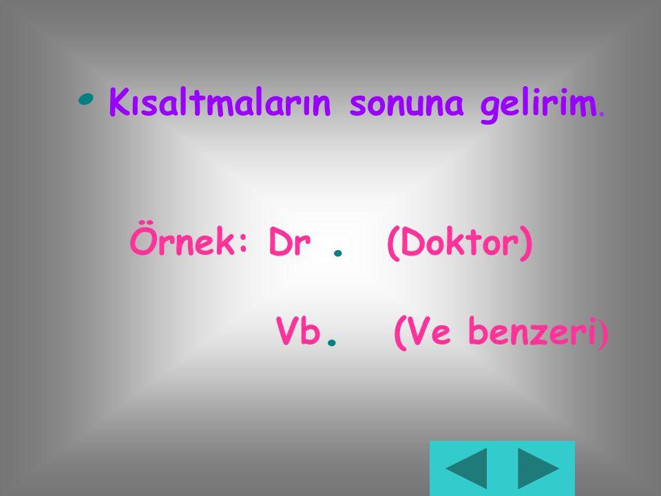 NOKTA Merhaba ben nokta,bitmiş cümlenin sonuna gelirim.Beni gördüğün her yerde duraklamayı unutma! Örnek: Atatürk 1881 yılında Selanik'te doğdu..
