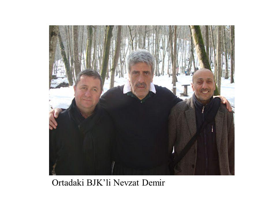 Ortadaki BJK'li Nevzat Demir