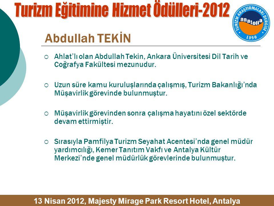 Abdullah TEKİN  Ahlat'lı olan Abdullah Tekin, Ankara Üniversitesi Dil Tarih ve Coğrafya Fakültesi mezunudur.
