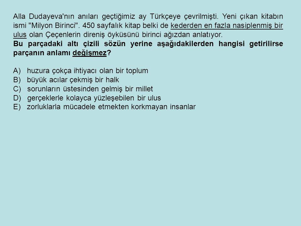 Alla Dudayeva'nın anıları geçtiğimiz ay Türkçeye çevrilmişti. Yeni çıkan kitabın ismi