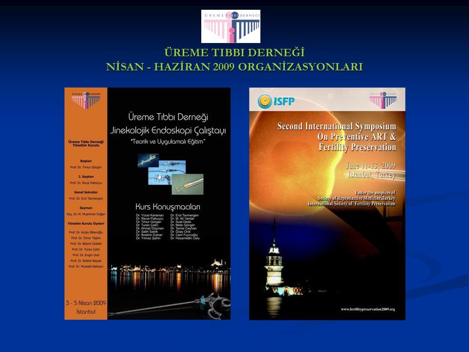 ÜREME TIBBI DERNEĞİ NİSAN - HAZİRAN 2009 ORGANİZASYONLARI