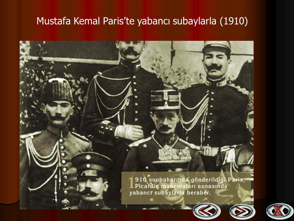 Mustafa Kemal Paris'te yabancı subaylarla (1910)