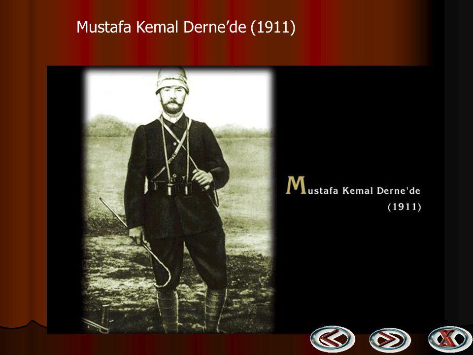 Mustafa Kemal Derne'de (1911)