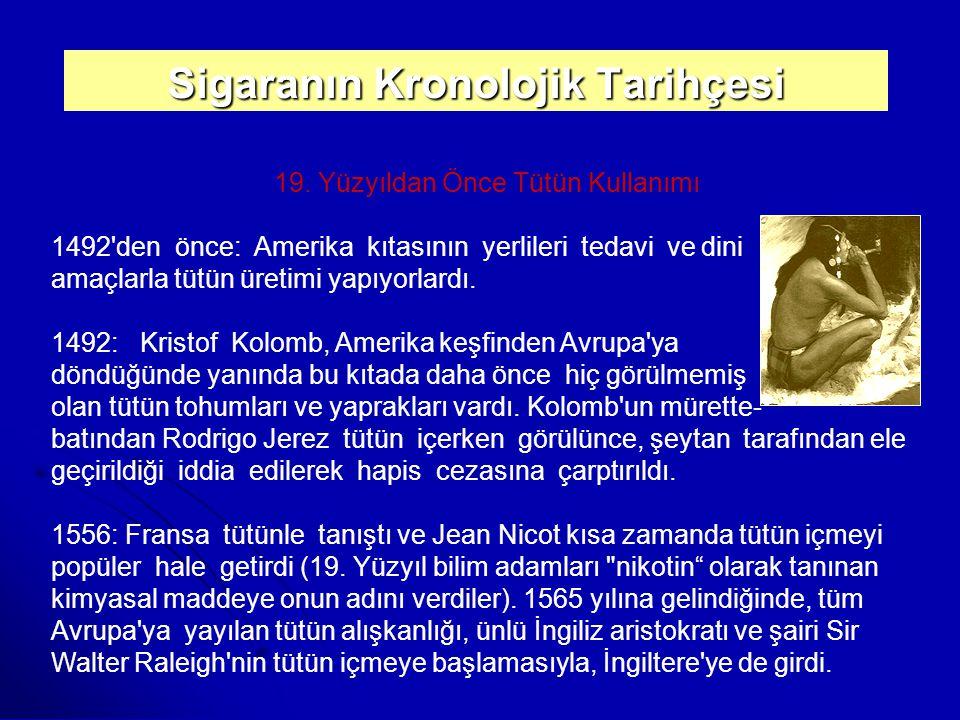 Sigaranın Kronolojik Tarihçesi 19.