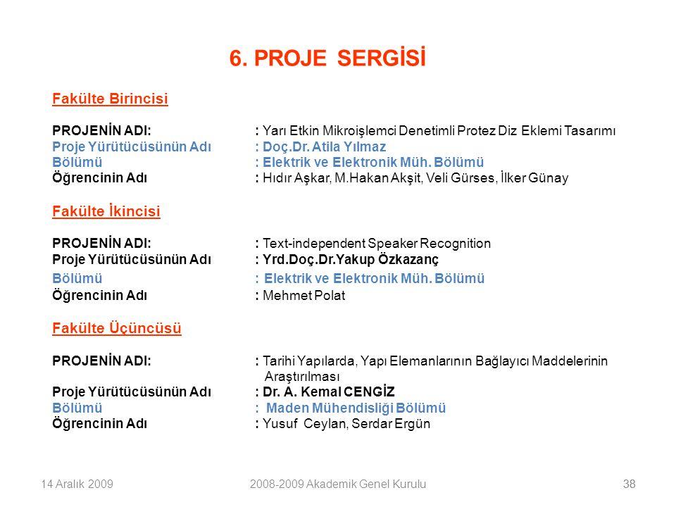 3914 Aralık 20092008-2009 Akademik Genel Kurulu39