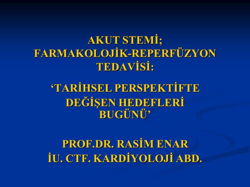 HASTANIN REPERFÜZYON TEDAVİSİ İÇİN TRANSPORTU: 2004- AHA ve 2003- ESC AMİ Kılavuzları.