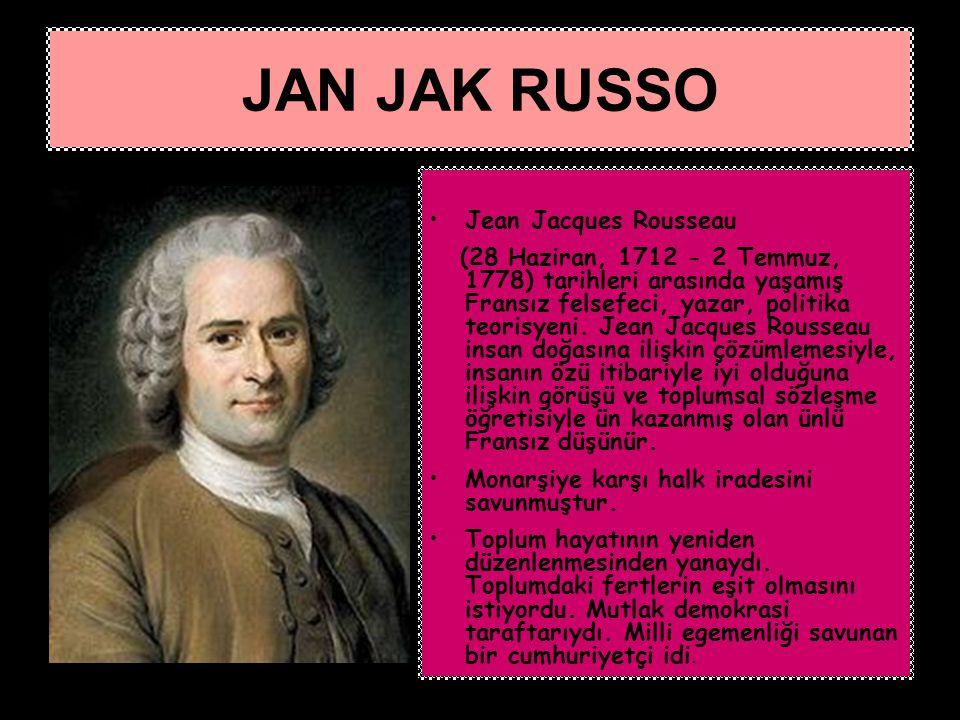 Jean Jacques Rousseau (28 Haziran, 1712 - 2 Temmuz, 1778) tarihleri arasında yaşamış Fransız felsefeci, yazar, politika teorisyeni. Jean Jacques Rouss