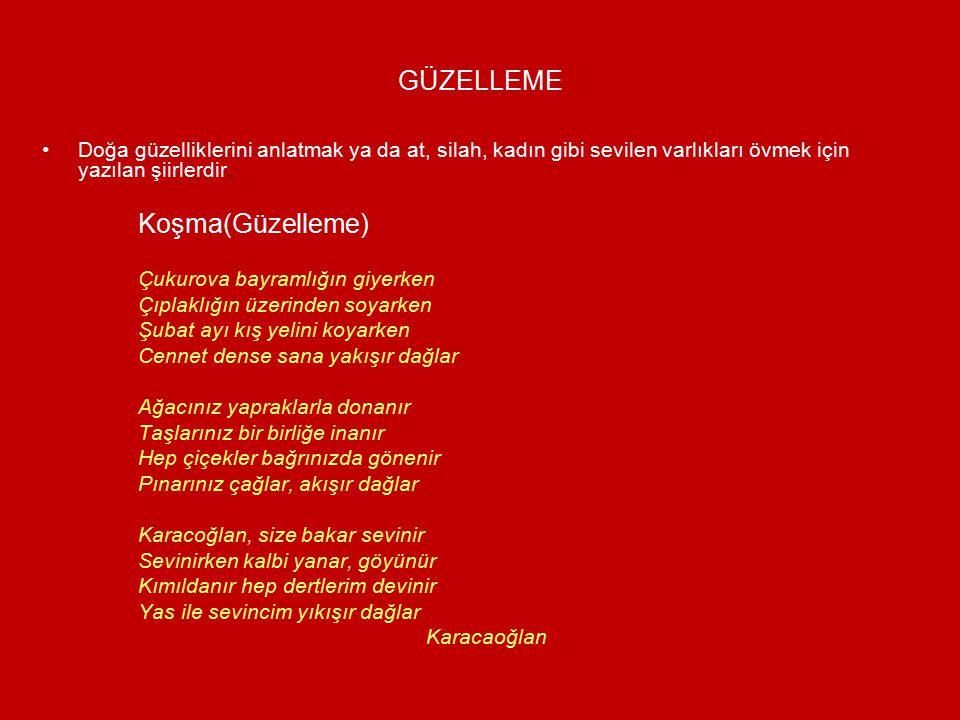 KOŞMA Halk edebiyatı nazım şekillerinden en çok kullanılan nazım şeklidir.