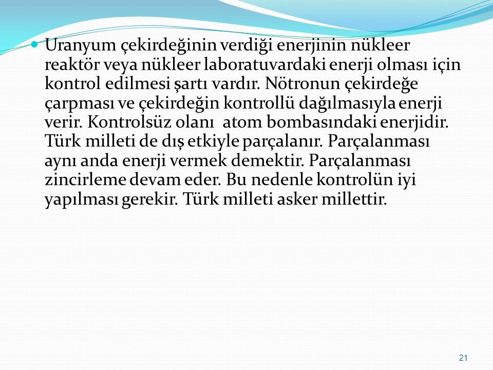 Uranyum çekirdeğinin verdiği enerjinin nükleer reaktör veya nükleer laboratuvardaki enerji olması için kontrol edilmesi şartı vardır. Nötronun çekirde