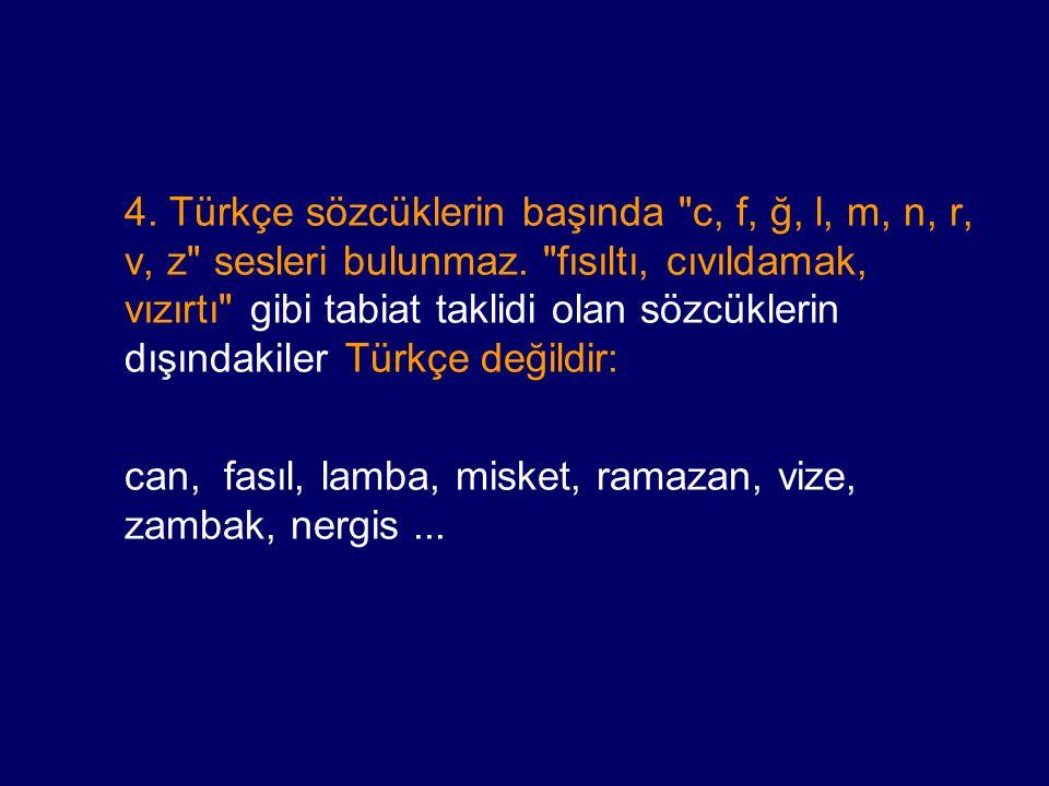 4. Türkçe sözcüklerin başında