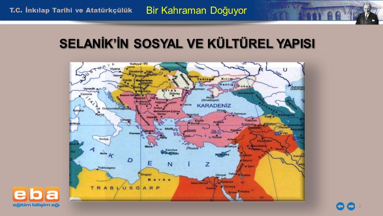 T.C. İnkılap Tarihi ve Atatürkçülük 13 Bir Kahraman Doğuyor