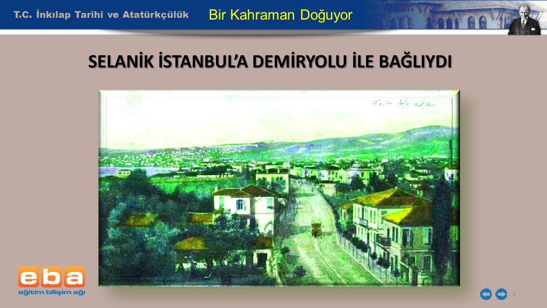T.C. İnkılap Tarihi ve Atatürkçülük 14 Bir Kahraman Doğuyor
