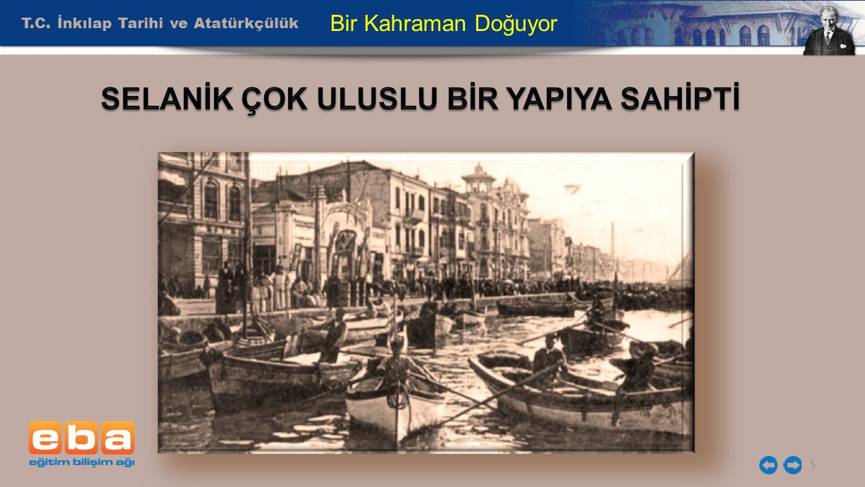 T.C. İnkılap Tarihi ve Atatürkçülük 16 Bir Kahraman Doğuyor