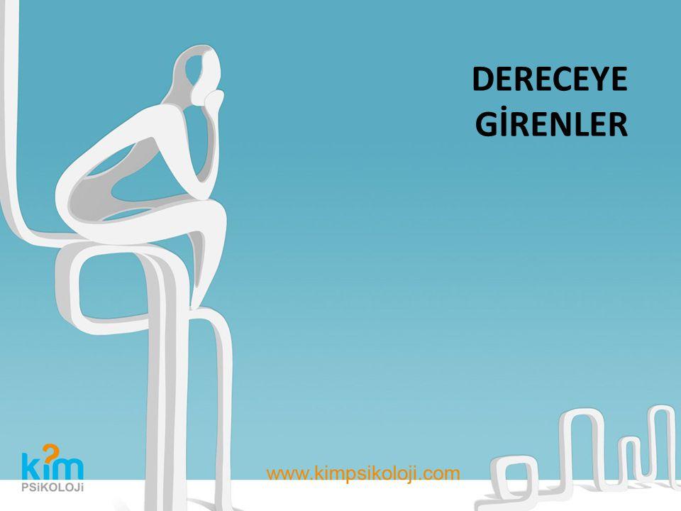 DERECEYE GİRENLER