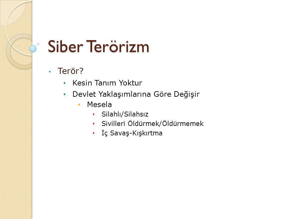 Siber Terörizm Terör.