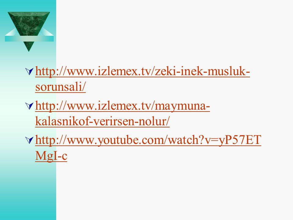 http://www.izlemex.tv/zeki-inek-musluk- sorunsali/ http://www.izlemex.tv/zeki-inek-musluk- sorunsali/  http://www.izlemex.tv/maymuna- kalasnikof-ve