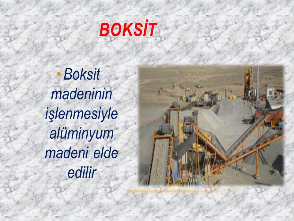 BOKSİT Boksit madeninin işlenmesiyle alüminyum madeni elde edilir BILGIDAGI.COM