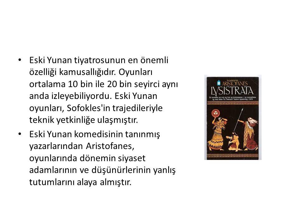 Eski Yunan tiyatrosunun en önemli özelliği kamusallığıdır.