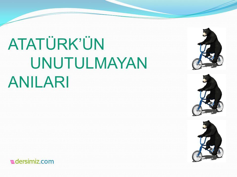 Sevgili arkadaşlar inşallah yaptığım sunuyu beğenirsiniz Bu sunu da Atatürk'ün anılarını ve resimlerini sizinle paylaştım.İyi seyirler..