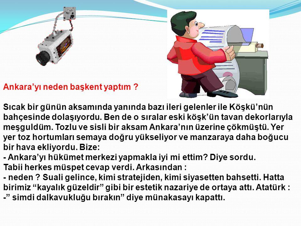 Ankara'yı neden başkent yaptım .