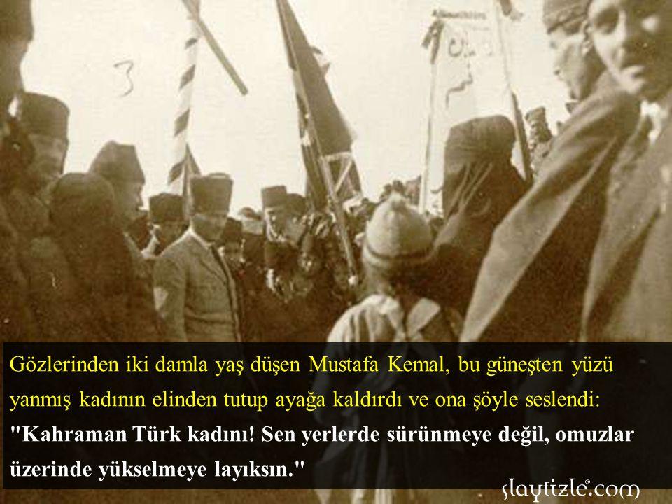 Mustafa Kemal onu yerden kaldırmak için eğilirken kulağına bu kadının Kurtuluş Savaşında cephelerde çarpışmış olan Adile Çavuş olduğunu fısıldadılar.