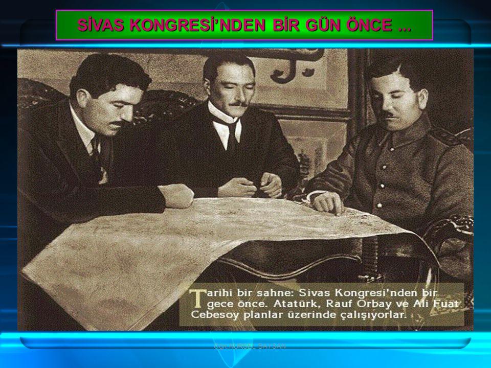 Öğrt.NURSEL BAYSAN SİVAS KONGRESİ'NDEN BİR GÜN ÖNCE...